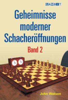 Geheimnisse moderner Schacheröffnungen Band 2 - 1