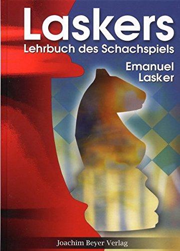 Laskers Lehrbuch des Schachspiels - 1