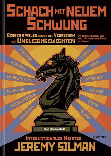 Schach mit neuem Schwung: Besser spielen durch das Verstehen von Ungleichgewichten - 1